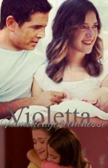 Violetta - Familiengeheimnisse