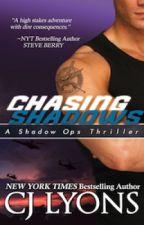 Chasing Shadows by CJLyons