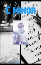 C Minor (A Ross Lynch/ R5 fanfiction) by emf192