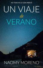 Un viaje de Verano © | Borrador | by NaomyMoreno