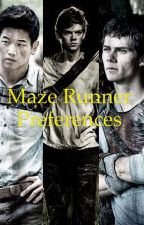 Maze runner preferences by GreenNinjaJazzy