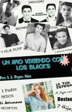 Un Año Viviendo Con Los Black's (Editando) #Wattys2016  by Yosoynadie13