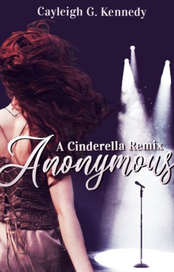Anonymous (A Cinderella Remix)
