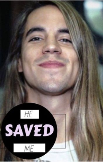 He Saved Me || Anthony Kiedis Story
