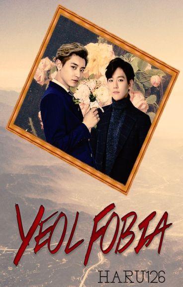 Yeol-fobia [ChanBaek/BaekYeol]