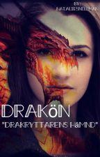 """Drakön """"drakryttarens hämnd"""" by NatalieSnellman"""