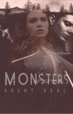 Monsters Aren't Real - A Supernatural Fan Fiction by -SilverBreath-