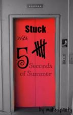 Stuck ~5SOS Story Dutch [Voltooid] by mukespanty