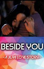 Beside You | Jemi by Jonas_Lovato_1D_5SOS