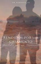 RENDIDO PELO CASAMENTO (3°) by NayAlbuquerque5
