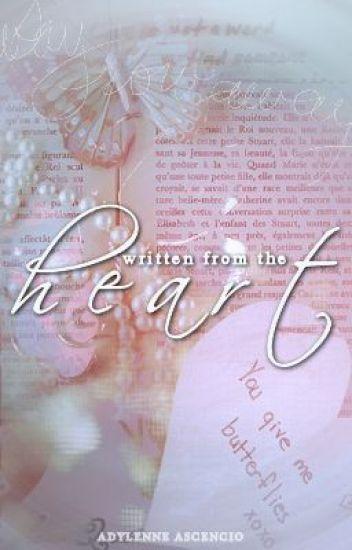 Written from the heart