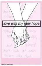 Love was my new hope. // Clexa AU fanfic by wckdeleven