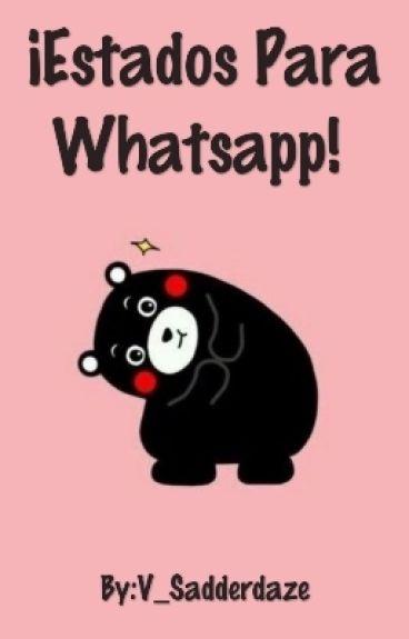 Estados Para Whatsapp!♥