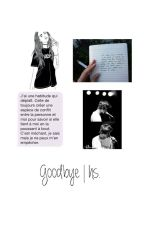 Goodbye | h.s by -Harry-