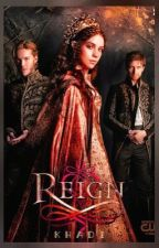 Reign by ForEverAddict24