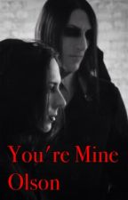 You're Mine Olson by XAttack-on-FandomX