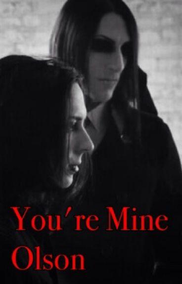 You're Mine Olson