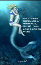Súile Gorma cosúil leis an fharraige, Gruaig Dubh cosúil leis an oíche (SGGD) by paulaQL