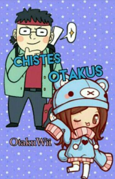 Chistes Otakus ?)