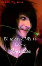 Black and White Love {Jinxx BVB} by wanderlust-jay