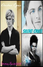 Cats Silent Cries And Amber Eyes [A Jalec Fanfiction] by EmmaFairchild
