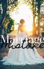 Marriage Mistake by Mjknee