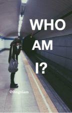 Who Am I? by 0mgniam