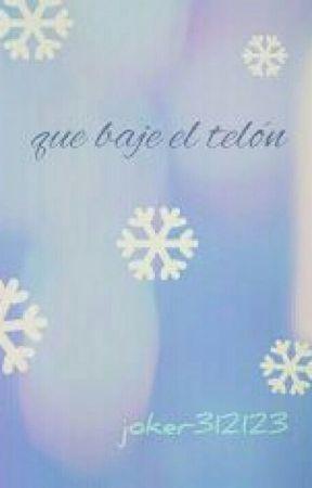 Que baje el telón [os] (lashton) by joker312123