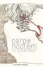 carpe noctem by nuwandaa