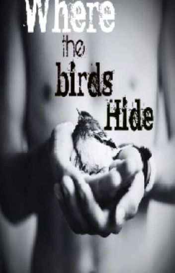 {Where the birds Hide} [Slash] (Oneshot)