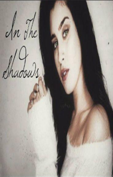 In The Shadows (Lauren Jauregui y Tú)