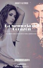 La Memoria Del Corazón by WebnovelasAyA