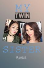 My Twin Sister by lazyp0tat0