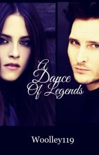 A Dance of Legends: A Twilight Fanfiction by Woolley119