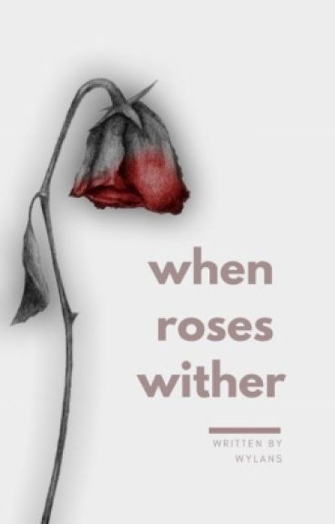 when roses wither » void stiles [su]