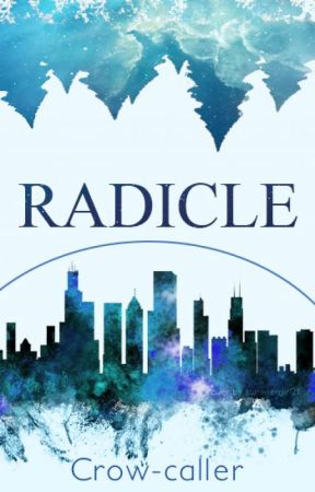 Radicle (Terminal trilogy #2, can stand alone) by Crow-caller