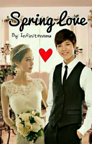 Spring Love (Woohyun Fanfiction)