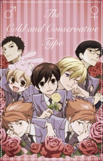 The Cold and Conservative Type | Ouran High School Host Club × Reader