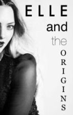 Elle and the Origins by MythicalPublish