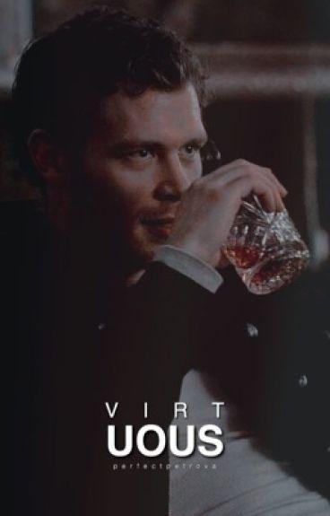 virtuous » klaus mikaelson