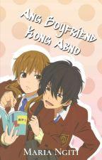 Ang Boyfriend Kong Abno by MariaNgiti