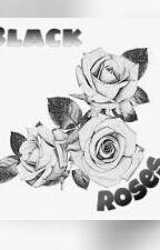 Black Roses by TheDARKNightFall