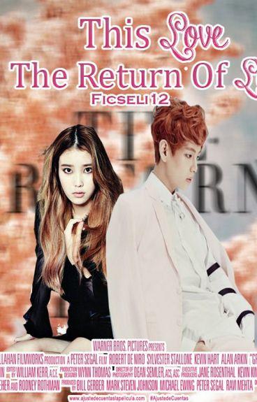 This Love: The Return Of Love (2da temporada)