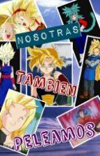 Nosotras Tambien Peleamos by Flochiceny