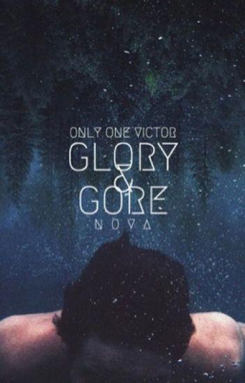 glory & gore - phan | ✓