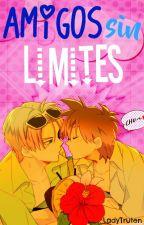 Amigos sin limites [Truten] ~editando~ by LadyTruten