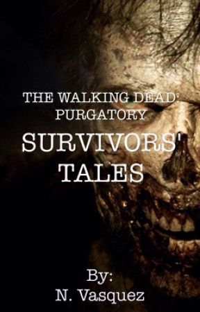 The Walking Dead: Purgatory-Survivors' Tales by flockofdreams
