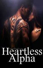 Heartless Alpha by AmazedBookLover