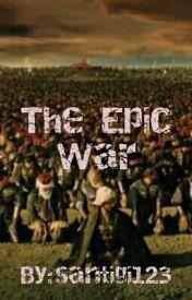 The Epic War by santigi123