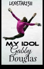 My Idol Gabby  Douglas by lexistar2311